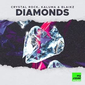 CRYSTAL ROCK, KALUMA & BLAIKZ - DIAMONDS